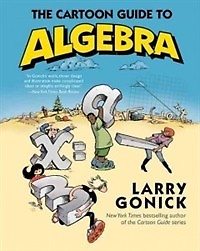 The Cartoon Guide to Algebra (Paperback)