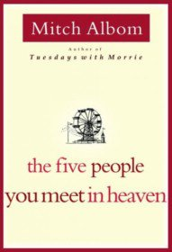 "<font title=""The Five People You Meet in Heaven (Hardcover) "">The Five People You Meet in Heaven (Hard...</font>"