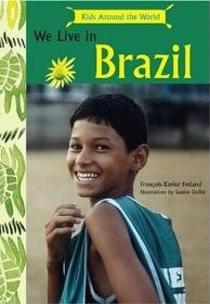 We live in:Brazil (Hardcover)