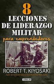 "<font title=""8 lecciones de liderazgo militar para emprendedores / 8 Lessons in Military Leadership for Entrepreneurs (Paperback) - Spanish Edition"">8 lecciones de liderazgo militar para em...</font>"