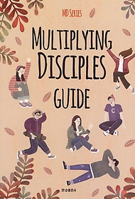 Multiplying Disciples Guide (인도자용)