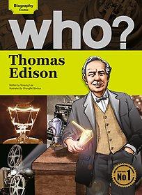 Who? Thomas Edison