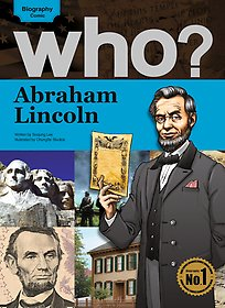 Who? Abraham Lincoln