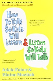 """<font title=""""How to Talk So Kids Will Listen & Listen So Kids Will Talk (Paperback)"""">How to Talk So Kids Will Listen & Listen...</font>"""