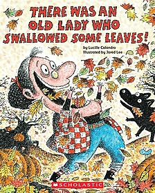 There Was an Old Lady Who Swallowed Some Leaves! (Paperback+Audio CD)