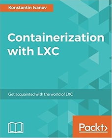 Containerization with LXC (Paperback)