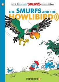 """<font title=""""The Smurfs #6: The Smurfs and the Howlibird (Paperback)"""">The Smurfs #6: The Smurfs and the Howlib...</font>"""