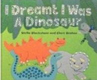 I Dreamt I Was a Dinosaur (Hardcover)