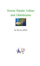 "<font title=""Korean Popular Culture and Globalization"">Korean Popular Culture and Globalizati...</font>"