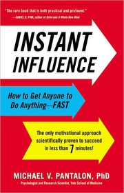 Instant Influence: How to Get Anyone to Do Anything Fast (Paperback)