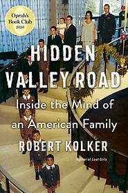 "<font title=""Hidden Valley Road: Inside the Mind of an American Family"">Hidden Valley Road: Inside the Mind of a...</font>"