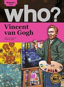 Who? Vincent van Gogh