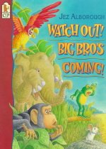 Watch Out! Big Bro's Coming! (Paperback)