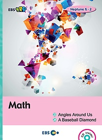 "<font title=""[EBS 초등영어] EBS 초목달 Math 1. Angles Around Us 2. A Baseball Diamond - Neptune 6-2"">[EBS 초등영어] EBS 초목달 Math 1. Angles...</font>"