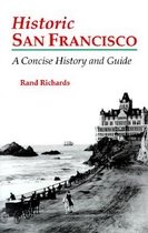Historic San Francisco : A Concise History and Guide (Paperback )