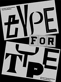 """<font title=""""Type for Type: Custom Typeface Solutions for Modern Visual Identities (Paperback)"""">Type for Type: Custom Typeface Solutions...</font>"""