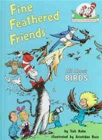 Fine Feathered Friends: All About Birds (Hardcover)
