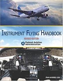 Instrument Flying Handbook (Paperback)