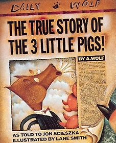 The True Story of the 3 Little Pigs (Paperback/ Reprint Edition)