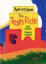 The Train Ride: Read and Share (Paperback/ Picture/Wordless)