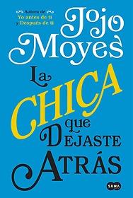 "<font title=""La chica que dejaste atr? / The Girl You Left Behind (Paperback) - Spanish Edition"">La chica que dejaste atr? / The Girl You...</font>"