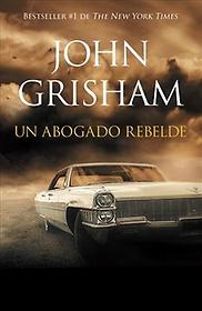 """<font title=""""Un abogado rebelde/ Rogue Lawyer (Paperback) - Spanish Edition"""">Un abogado rebelde/ Rogue Lawyer (Paperb...</font>"""