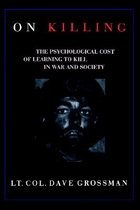 "<font title=""On Killing: The Psychological Cost of Learning to Kill in War and Society (Hardcover) "">On Killing: The Psychological Cost of Le...</font>"