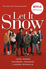 """<font title=""""Let It Snow (Movie Tie-In): Three Holiday Romances (Paperback)"""">Let It Snow (Movie Tie-In): Three Holida...</font>"""