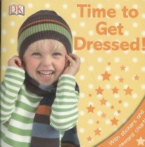"""<font title=""""Time to Get Dressed! with Sticker(s) and Charts (Paperback) """">Time to Get Dressed! with Sticker(s) and...</font>"""
