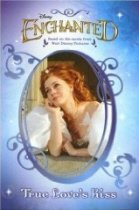 Enchanted : True Love's Kiss (Paperback)