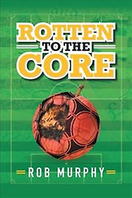 Rotten to the Core (Hardcover)