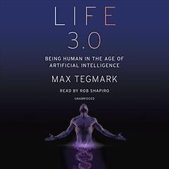 Life 3.0 (CD / Unabridged)