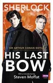 Sherlock: His Last Bow (Paperback)