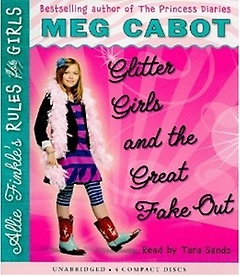 Allie Finkle's Rules for Girls #5: Glitter Girls and the Great Fake Out (CD/ ��������)