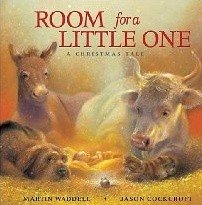 "<font title=""Room for a Little One: A Christmas Tale (Board book)"">Room for a Little One: A Christmas Tale ...</font>"