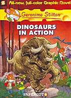 Geronimo Graphic Novel #07 : Dinosaurs in action (Paperback)