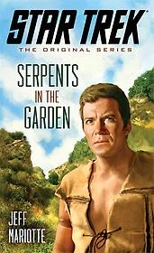 Serpents in the Garden (Paperback)
