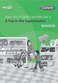 """<font title=""""How the Rabbit Lost His Tail & A Trip to the Supermarket 워크북(Level 1)"""">How the Rabbit Lost His Tail & A Trip to...</font>"""