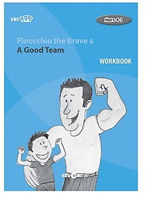 "<font title=""Pinocchio the Brave & A Good Team 워크북(Level 4)"">Pinocchio the Brave & A Good Team 워크북...</font>"