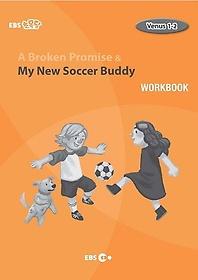 "<font title=""A Broken Promise & My New Soccer Buddy 워크북(Level 2)"">A Broken Promise & My New Soccer Buddy ...</font>"