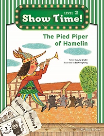 """<font title=""""Show Time! Level 2: The Pied Piper of Hamelin 세트(SB+WB)"""">Show Time! Level 2: The Pied Piper of Ha...</font>"""