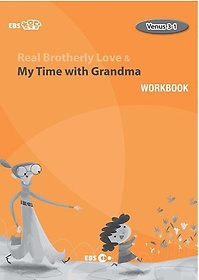 """<font title=""""Real Brotherly Love & My Time with Grandma 워크북(Level 2)"""">Real Brotherly Love & My Time with Grand...</font>"""