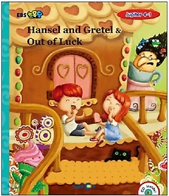 """<font title=""""Hansel and Gretel & Out of Luck 스토리북(Level 5)"""">Hansel and Gretel & Out of Luck 스토리북...</font>"""