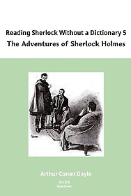 Reading Sherlock without a Dictionary. 5