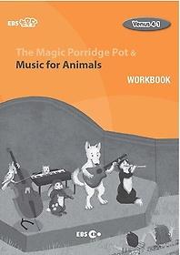 """<font title=""""The Magic Porridge Pot & Music for Animals 워크북(Level 2)"""">The Magic Porridge Pot & Music for Anima...</font>"""