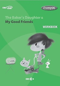 """<font title=""""The Baker's Daughter & My Good Friends 워크북(Level 1)"""">The Baker's Daughter & My Good Friends ...</font>"""