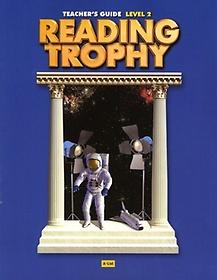 Reading Trophy. Level 2(Teacher s Guide)