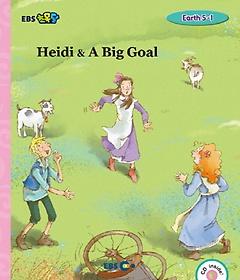 Heidi & A Big Goal