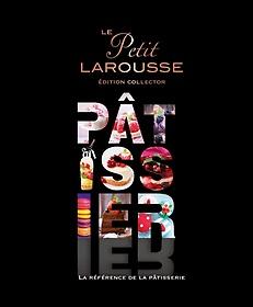 """<font title=""""Petit Larousse illustre Patissier (serie limitee)"""">Petit Larousse illustre Patissier (serie...</font>"""