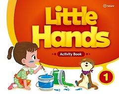 Little Hands. 1: Activity Book